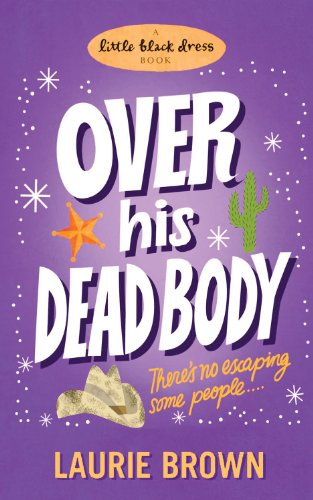 9780755353163: Over His Dead Body (A Little Black Dress Book)