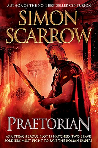 PRAETORIAN - EAGLES OF THE EMPIRE BOOK 11 - LIMITED SIGNED, LINED & NUMBERED SPECIAL COLLECTOR'S ...