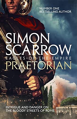 9780755353798: Praetorian (Eagles of the Empire 11) (Roman Legion 11)