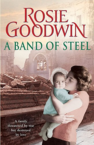 Band of Steel: Goodwin, Rosie
