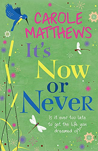 It's Now or Never (9780755354214) by Matthews, Carole