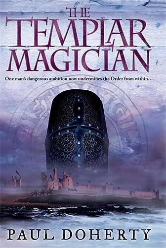 The Templar Magician (Templars 2): Doherty, Paul
