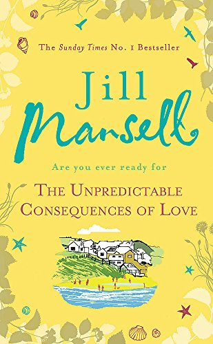 9780755355914: The Unpredictable Consequences of Love