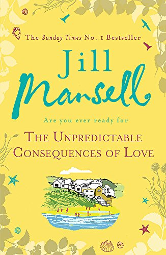 9780755355938: The Unpredictable Consequences of Love