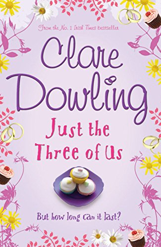 Just the Three of Us: Clare Dowling