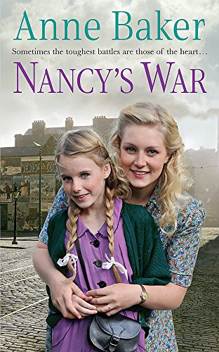 9780755356676: Nancy's War: Sometimes the toughest battles are those of the heart...