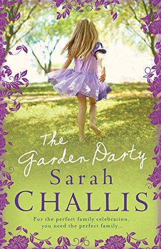The Garden Party: Challis, Sarah