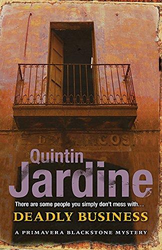 Deadly Business: Jardine, Quintin