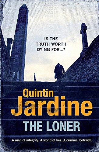 The Loner: Jardine, Quintin