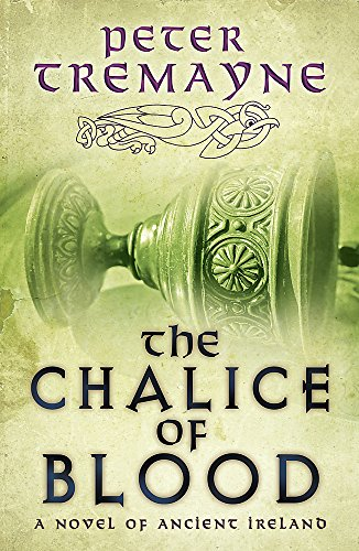 9780755357765: The Chalice of Blood (Sister Fidelma)