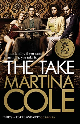9780755357772: The Take: A gripping crime thriller of family lies and betrayal