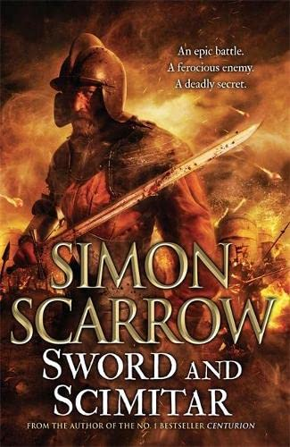Sword and Scimitar (0755358368) by Scarrow, Simon