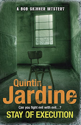 Stay of Execution: Quintin Jardine