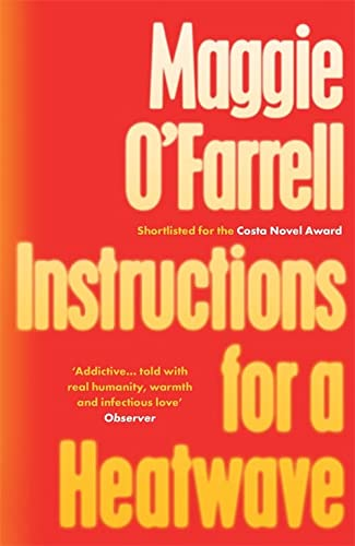 Instructions for a Heatwave: O'Farrell, Maggie
