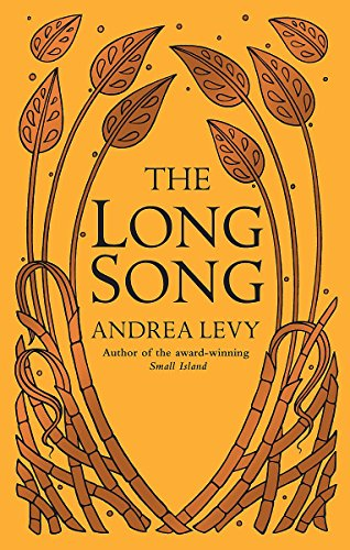The Long Song: Levy, Andrea