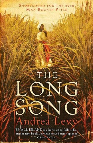 9780755359424: The Long Song: Shortlisted for the Man Booker Prize 2010: Now A Major BBC Drama