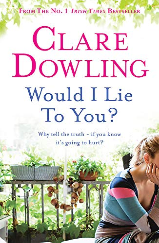 Would I Lie to You?: Dowling, Clare