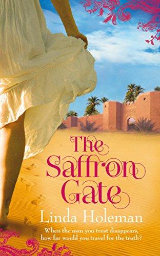 The Saffron Gate: Linda Holeman