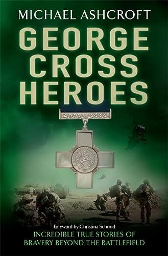 9780755360840: George Cross Heroes