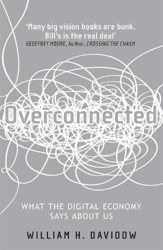 9780755362370: Overconnected: The Promise and Threat of the Internet