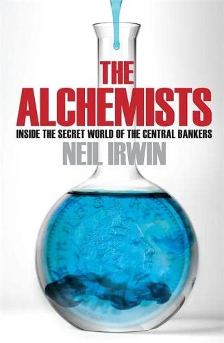 9780755362677: The Alchemists: Inside the Secret World of Central Bankers