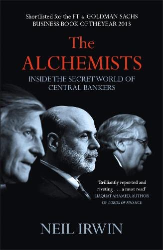 9780755362684: The Alchemists: Inside the Secret World of Central Bankers