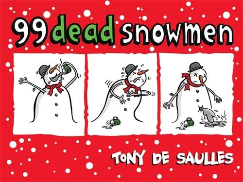 9780755363841: 99 Dead Snowmen