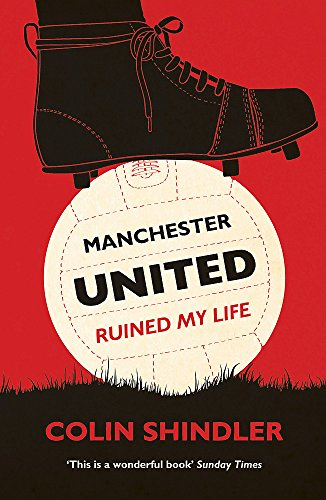 9780755363889: Manchester United Ruined My Life