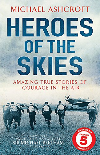 9780755363896: Heroes of the Skies: Amazing True Stories of Courage in the Air
