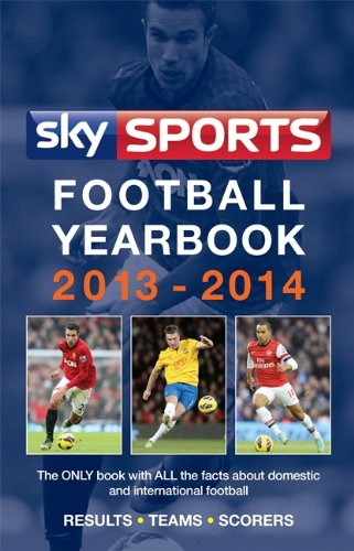 9780755364121: Sky Sports Football Yearbook 2013-2014 (Sky Sports Football Yearbook (Hardback) (Ex 'Rothmans'))