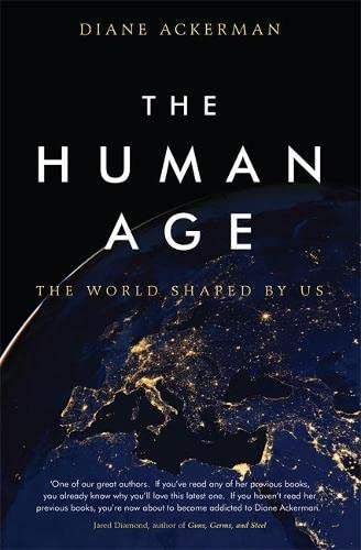 9780755364985: The Human Age: The World Shaped by Us