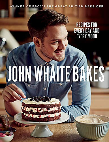 9780755365098: John Whaite Bakes: Recipes for Every Day and Every Mood