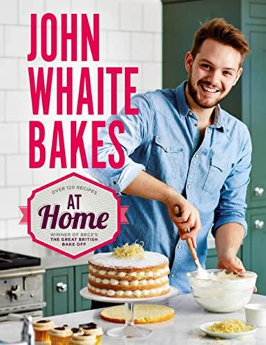 9780755365128: John Whaite Bakes at Home