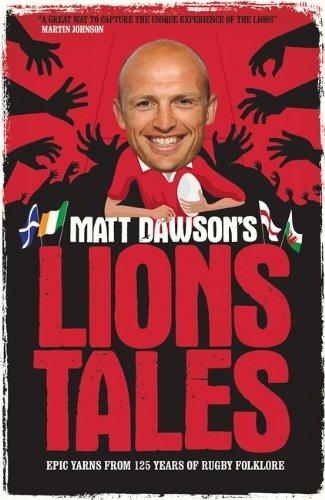 9780755365364: Matt Dawson's Lions Tales