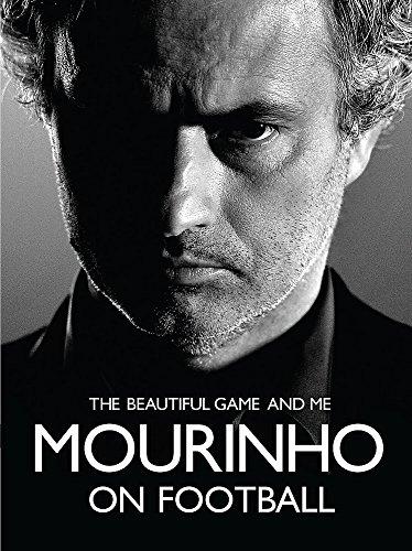 9780755365531: Mourinho on Football: The Beautiful Game and Me