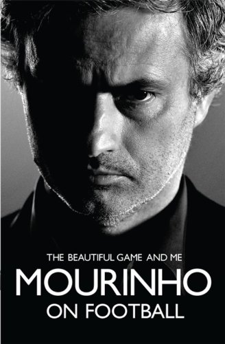 9780755365555: Mourinho on Football: The Beautiful Game and Me