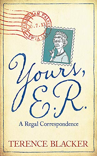 9780755365814: Yours, E.R.: A Regal Correspondence