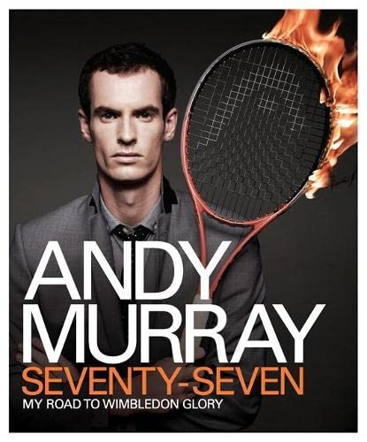 SEVENTY-SEVEN - MY ROAD TO WIMBLEDON GLORY - SIGNED FIRST EDITION FIRST PRINTING
