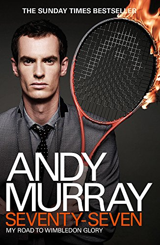 9780755365975: Andy Murray: Seventy-Seven: My Road to Wimbledon Glory