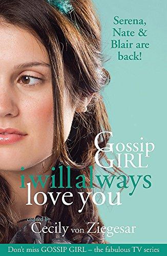 9780755370177: Gossip Girl: I will Always Love You