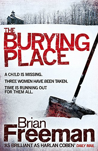 9780755370276: The Burying Place: A high-suspense thriller with terrifying twists