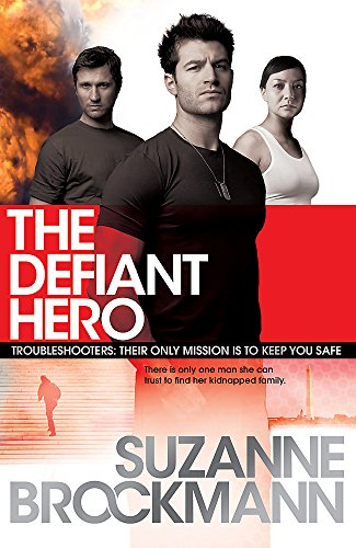 9780755371044: The Defiant Hero: Troubleshooters 2