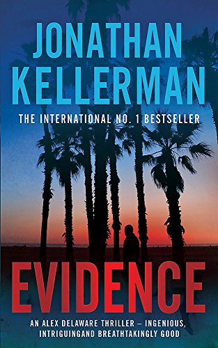 9780755371211: Evidence (Alex Delaware Series, Book 24): A compulsive, intriguing and unputdownable thriller