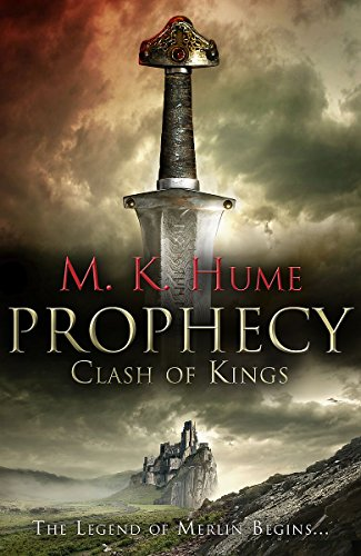 Prophecy Clash of Kings: Hume M. K.