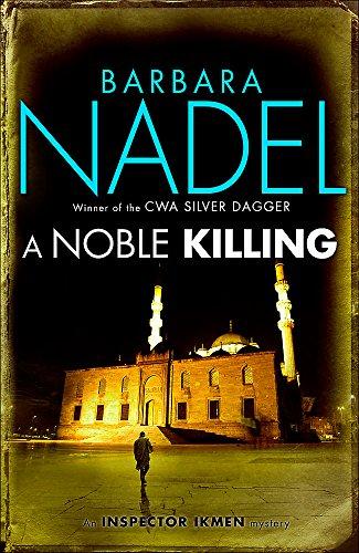 9780755371600: A Noble Killing (Inspector Ikmen Mysteries)