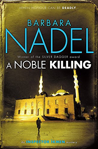 9780755371617: A Noble Killing (Inspector Ikmen Mysteries)
