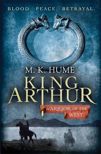 9780755371969: King Arthur: Warrior of the West