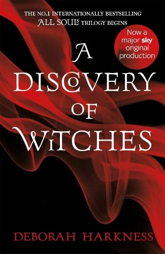 A Discovery of Witches (All Souls Trilogy: Deborah Harkness