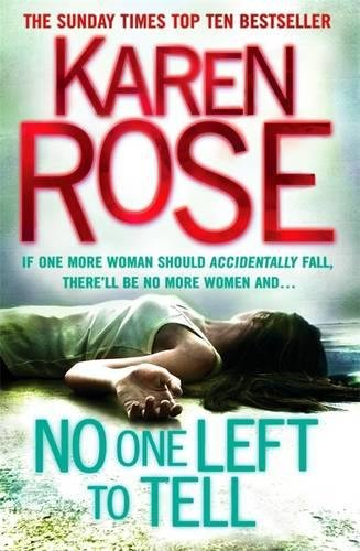 No One Left to Tell (the Baltimore Series Book 2): Karen Rose