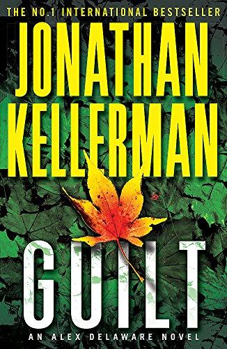 9780755374564: Guilt (Alex Delaware series, Book 28): A compulsively intriguing psychological thriller